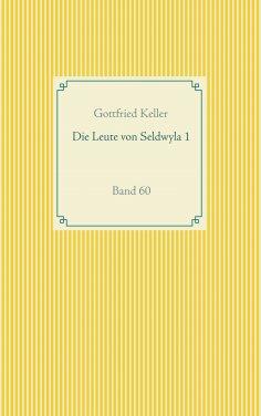 eBook: Die Leute von Seldwyla 1