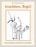 eBook: Anschäten, Engel!