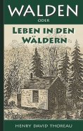 eBook: Walden, oder: Leben in den Wäldern
