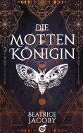 eBook: Die Mottenkönigin