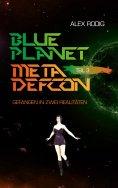 eBook: Blue Planet Meta Defcon – Teil 3