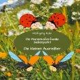 eBook: Die Marienkäferfamilie Siebenpunkt: Die kleinen Ausreißer
