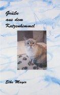 eBook: Grüße aus dem Katzenhimmel