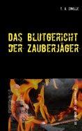 eBook: Das Blutgericht der Zauberjäger