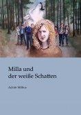eBook: Milla und der weiße Schatten