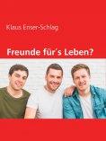 eBook: Freunde für´s Leben?