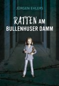 ebook: Ratten am Bullenhuser Damm