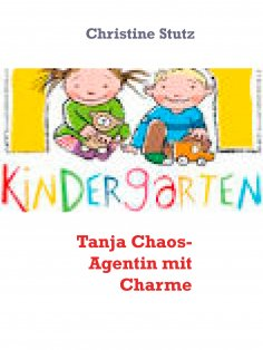 eBook: Tanja  Chaos- Agentin mit Charme