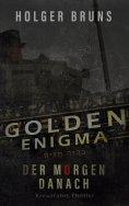 ebook: Golden Enigma - Der Morgen danach