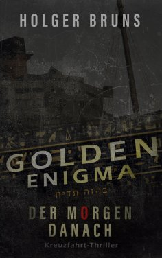 eBook: Golden Enigma - Der Morgen danach