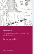 eBook: Der geheimnisvolle Künstler und die Journalistin