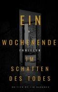 eBook: Ein Wochenende im Schatten des Todes