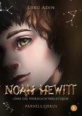 eBook: Noah Hewitt und die Nordlichtkreaturen