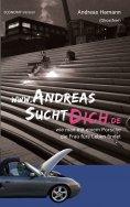eBook: www.AndreasSuchtDich.de Economy-Version