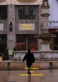 eBook: Das Leben des Andreas Schneider
