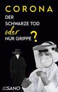 eBook: Corona Der Schwarze Tod oder nur Grippe