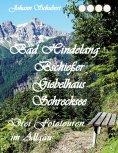 eBook: Bad Hindelang Bschießer Schrecksee Giebelhaus