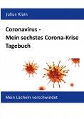 eBook: Coronavirus - Mein sechstes Corona-Krise Tagebuch