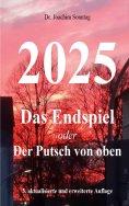 eBook: 2025 - Das Endspiel