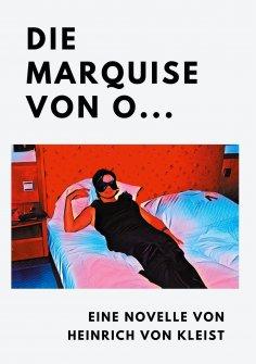 ebook: Die Marquise von O...