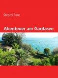 eBook: Abenteuer am Gardasee