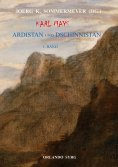 ebook: Karl Mays Ardistan und Dschinnistan I