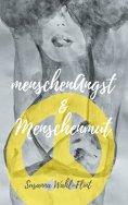 eBook: menschenAngst & Menschenmut