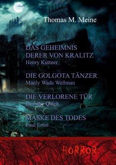 eBook: Das Geheimnis derer von Kralitz und andere Horrorgeschichten