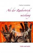 eBook: Als der Zaubertrick misslang