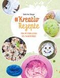 eBook: #Kreativ Rezepte