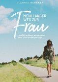 eBook: Mein langer Weg zur Frau