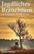 eBook: Jagdliches Brauchtum