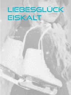 eBook: Liebesglück Eiskalt
