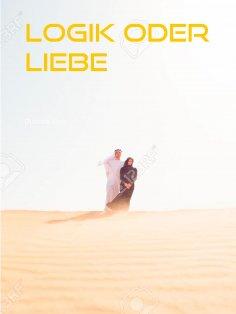 eBook: Logik oder Liebe
