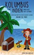 eBook: Kolumbus hat Indien immer noch nicht gefunden Band 1