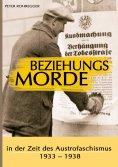 ebook: Beziehungsmorde in der Zeit des Austrofaschismus
