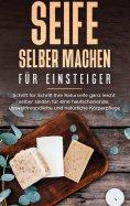 eBook: Seife selber machen für Einsteiger