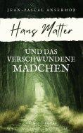 eBook: Hans Matter und das verschwundene Mädchen