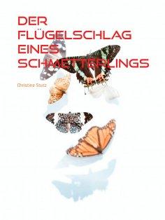 eBook: Der Flügelschlag eines Schmetterlings