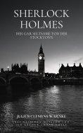 ebook: Sherlock Holmes und der gar seltsame Tod der Stockton's