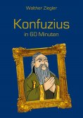 eBook: Konfuzius in 60 Minuten