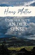 eBook: Hans Matter und der Tote an der Sense