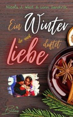 eBook: Ein Winter, der nach Liebe duftet