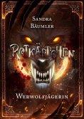 ebook: Rotkäppchen - Werwolfjägerin