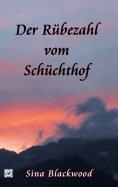 eBook: Der Rübezahl vom Schüchthof