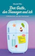 eBook: Der Gatte, der Teenager und ich