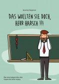 eBook: Das wollten Sie doch, Herr Harsch