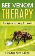 eBook: Bee Venom Therapy