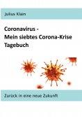 eBook: Coronavirus - Mein siebtes Corona-Krise Tagebuch