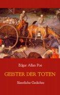 eBook: Geister der Toten - Sämtliche Gedichte